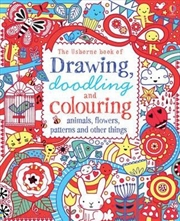 Drawing, Doodling & Colouring Animals, Flowers, Patterns and Other Things | Paperback Book
