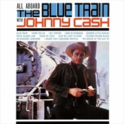 All Aboard The Blue Train With Johnny Cash | Vinyl