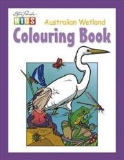 Steve Parish Colouring Book: Australian Wetland | Paperback Book