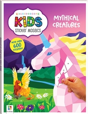 Kaleidoscope Kids Sticker Mosaics: Mythical Creatures | Paperback Book