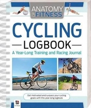 Anatomy of Fitness Cycling Logbook | Paperback Book