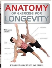 Anatomy of Exercise for Longevity - Anatomy of Series | Paperback Book