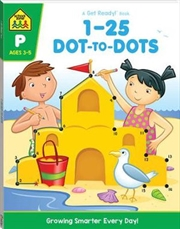 1-25 Dot-to-dot - A Get Ready Book (2019 Ed) | Books