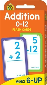 Addition 0-12 : School Zone Flashcards | Paperback Book