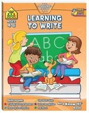Learning to Write : Ages 4 - 6 - An I Know It! Book | Paperback Book