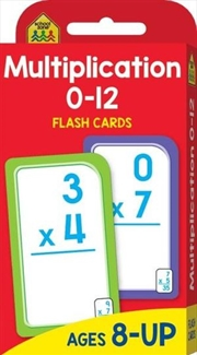 Multiplication 0-12 : School Zone Flash Cards | Paperback Book