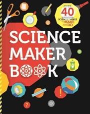 Science Maker | Paperback Book