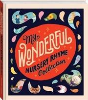 My Wonderful Nursery Rhyme Collection | Books