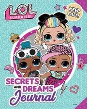 L.O.L Surprise! Secrets and Dreams Journal | Hardback Book