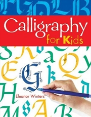 Calligraphy for Kids | Paperback Book