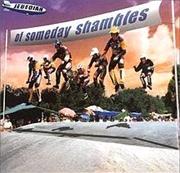 Of Someday Shambles - Gold Series | CD