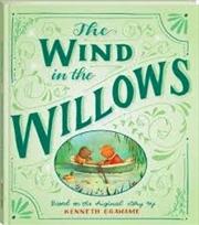 Wind In The Willows | Hardback Book