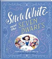 Snow White And The Seven Dwarfs | Hardback Book