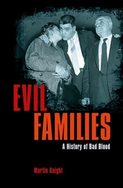 Evil Families - A History of Bad Blood | Paperback Book