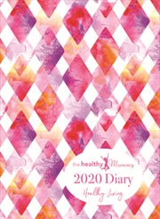 Healthy Mummy 2020 Diary | Hardback Book