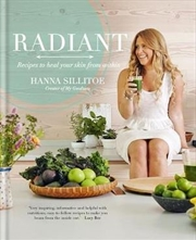 Radiant - Eat Your Way to Healthy Skin | Paperback Book