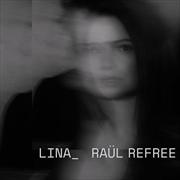 Lina Raul Refree | Vinyl