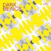 Dark Beings   Vinyl
