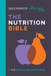 Medicinal Chef : The Nutrition Bible | Paperback Book