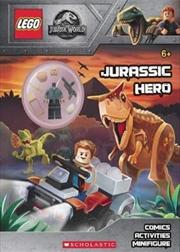 LEGO Jurassic World: Jurassic Hero + Minifigure | Paperback Book