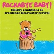 Lullaby Renditions: Creedence Clearwater Revival | CD