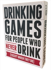 Drinking Games For People Who Never Drink | Merchandise