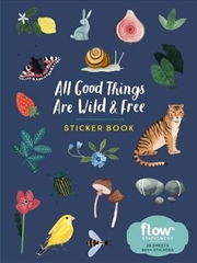 All Good Things Are Wild and Free Sticker Book | Merchandise