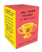 You Tried Trophy | Miscellaneous