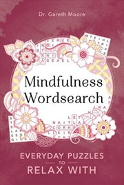 Mindfulness Word Searches - Everyday puzzles to relax with   Paperback Book
