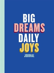 Big Dreams Daily Joys Journal   Merchandise