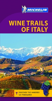 Wine Regions of Italy Michelin Green Guide | Paperback Book