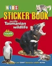 Steve Parish Sticker Books: Terrific Tasmanian Wildlife | Paperback Book