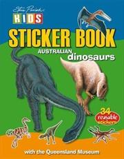 Steve Parish Sticker Books: Australian Dinosaurs | Paperback Book