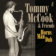 Tommy Mccook And Friends - Horns Man Dub | CD