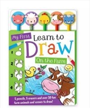 My First Learn to Draw: On the Farm 5-Pencil Set | Hardback Book