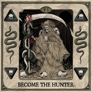 Become The Hunter | Vinyl