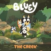 Bluey: The Creek | Hardback Book