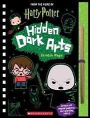 Hidden Dark Arts: Scratch Magic (Harry Potter) | Hardback Book