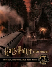 Harry Potter Film Vault Volume 2 : Diagon Alley, The Hogwarts Express, and The Ministry of Magic | Hardback Book