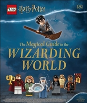 LEGO® Harry Potter: The Magical Guide to the Wizarding World | Hardback Book