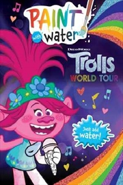 Trolls World Tour: Paint With Water | Paperback Book