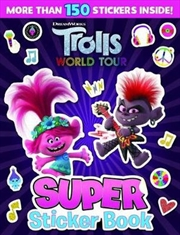 Trolls World Tour: Super Sticker Book | Paperback Book