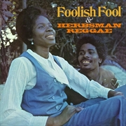 Foolish Fool - Herbsman Reggae | CD