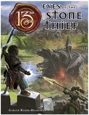 13th Age RPG - Eyes of the Stone Thief Supplement (Hardback) | Merchandise