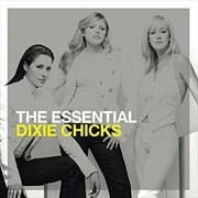 Essential Dixie Chicks | CD