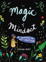 Magic Of Mindset - A Journal to Get Unstuck | Spiral Bound