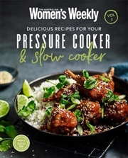 Delicious Recipes for Your Pressure Cooker & Slow Cooker Vol 2 | Paperback Book