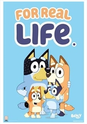 Bluey For Real Life Poster | Merchandise
