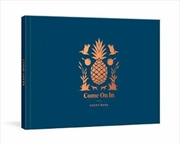 Come On In - A Guest Book | Merchandise