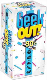 Geek Out! 90s Edition | Merchandise